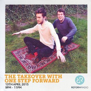 The Takeover with One Step Forward 13th April 2015