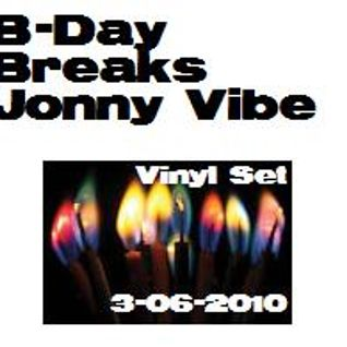 B-Day Breaks...An all vinyl set recorded live 03-06-2010.