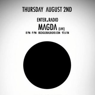 ENTER. radio show with Magda | Aug 2, 2012