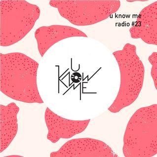 U Know Me Radio #23 | JMSN | Fulgeance | Moomin | Gold Panda | Insightful | Pyrmdplaza | Commodo