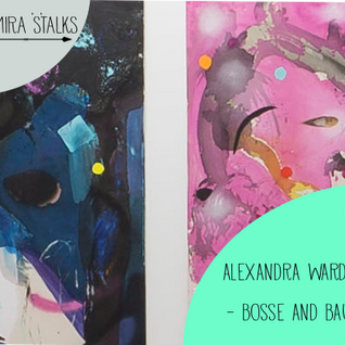 SS005: The tale of two young women shaking up the contemporary art scene with Alexandra Warder