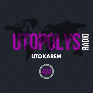 Uto Karem - Utopolys Radio 042 (June 2015)