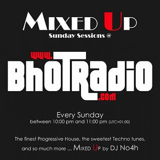 No4h's MIXED UP! Sunday Session (episode 8)