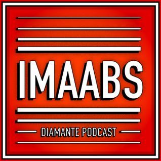Diamante Records - Imaabs 'Mechanical' Podcast