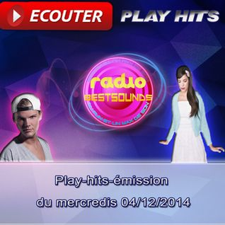 Play-hits-émission du mercredis 04/12/2014