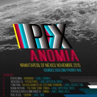 """NRMixtape06 - """"Anomia"""" - PFX - DF México. Noviembre 2015"""