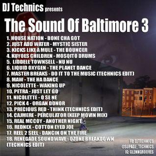 DJ Technics - The Sound Of Baltimore 3
