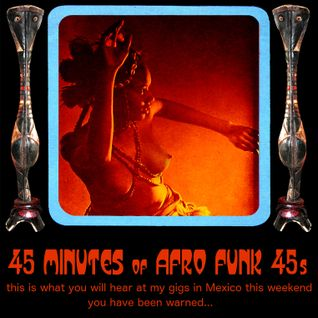 45 Minutes of Afro Funk 45s
