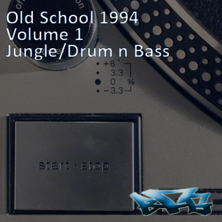 The BFG - Old School 1994 - Volume 1 - Jungle/DnB