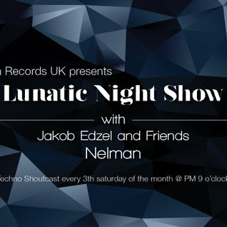 Lunatic Asylum Records UK presents Lunatic Night Show with Jakob Edzel and friends - NELMAN