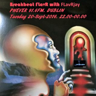FLavRjay on PHEVER FM 91,6FM Dublin/phever.ie 20-Sept-2016 Vinyl Mix