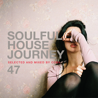 Soulful House Journey 47