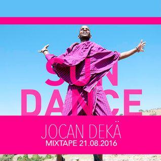 SUNDANCE -21.08.2016- JocanDekä Mixtape