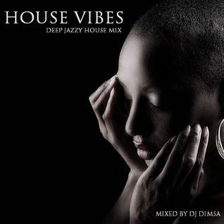 House Vibes - Deep Jazzy House Mix (2015)