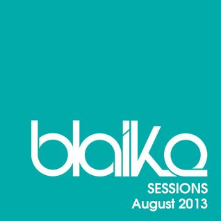 """Blaike Sessions"" Promo Mix - August 2013"