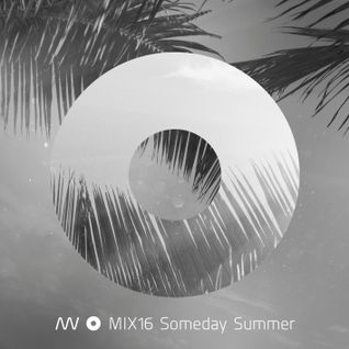 MIX16 Someday Summer (2012)