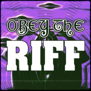 Obey The Riff #53 (Mixtape)
