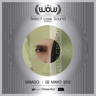 Peter Crunch @ Sala WOW Music ( Granada ) 02/05/2015