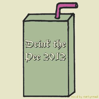 DrinkthePee2012