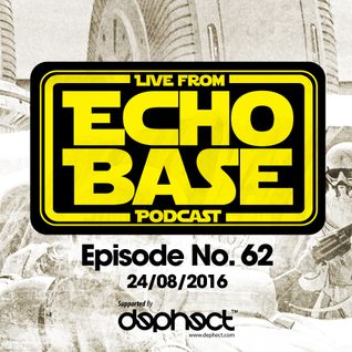 ECHO BASE Podcast No.62