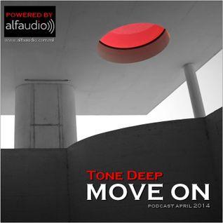 Move On -  Tone Deep (Powered by Alfa Audio 2014)
