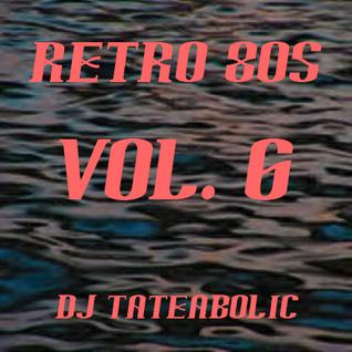 Retro 80s Vol. 6