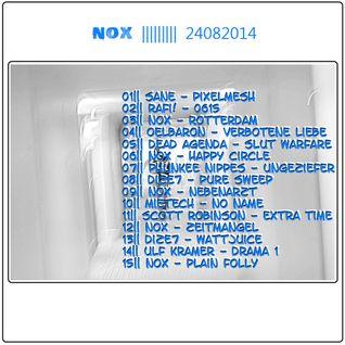 Nox - DJ Set ||24082014||