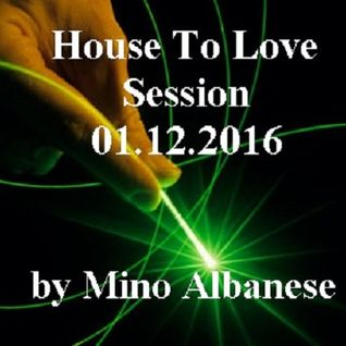 House To Love - Session 01.12.2016