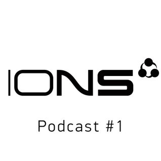 IONS Podcast #1