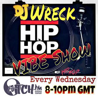 DJ Wreck - The Hip Hop Vibe Show - 10