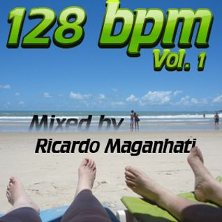 128 bpm Set - Vol.1 - by Dj Ricardo Maganhati