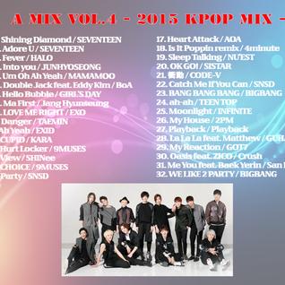 """2015 K-POP Mix Part.2 """"A-mix vol.4"""""""