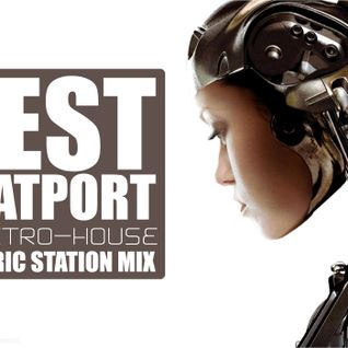 Electric Station–Best Beatport Electro-House Mix