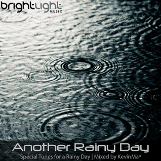 Another Rainy Day [Mixed by KevinMa]