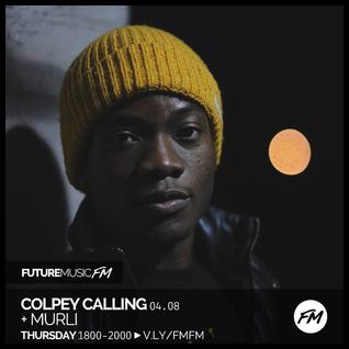 Colpey Calling / 04.08.2016 / Murli