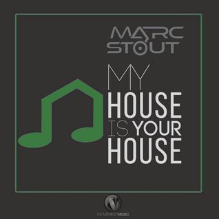 Marc Stout - My House Is Your House #016