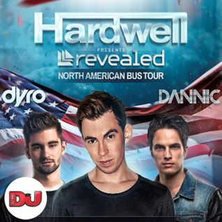 Hardwell - DJ Mag North American Bus Tour Mix - 14.04.2014