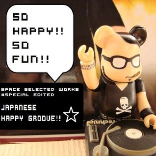 Space Selected Works#Japanese Happy Groove!!