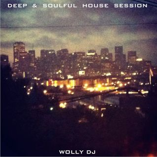 Deep & Soulful House Session