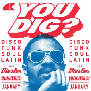 You Dig? Podcast 01/2015 - Compiled By Simon Ham & Diesler