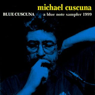 Blue Cuscuna: a blue note sampler