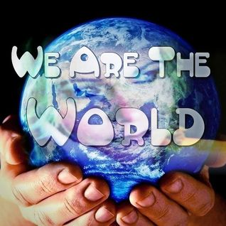 *We Are The World* Edm/Dirty Dutch/Bigroom Mix + Voice over