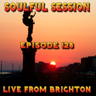 Soulful Session, Zero Radio 2.7.16 (Episode 128) LIVE From Brighton with DJ Chris Philps