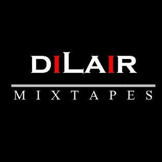 DJ Dilair Radio Clubmix