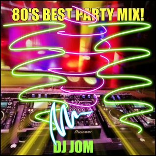 80's Best Party Mix!