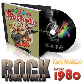 Rock Your World Live! #63 (24-09-2016) - El Libro Gordo de Rockete - Libro Amarillo (Años 70)
