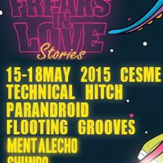 Warg b2b Oriah @ Freaks in Love Stories Festival / 16.05.2015
