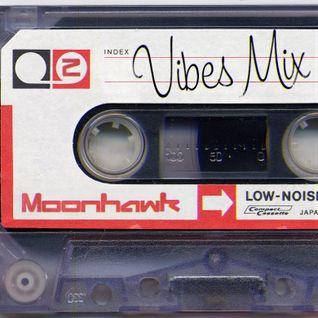 Moonhawk - Vibes Mix 2