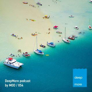 MOD - Deepmore Podcast 054