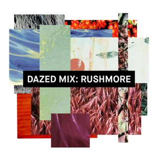 Dazed Mix: Rushmore